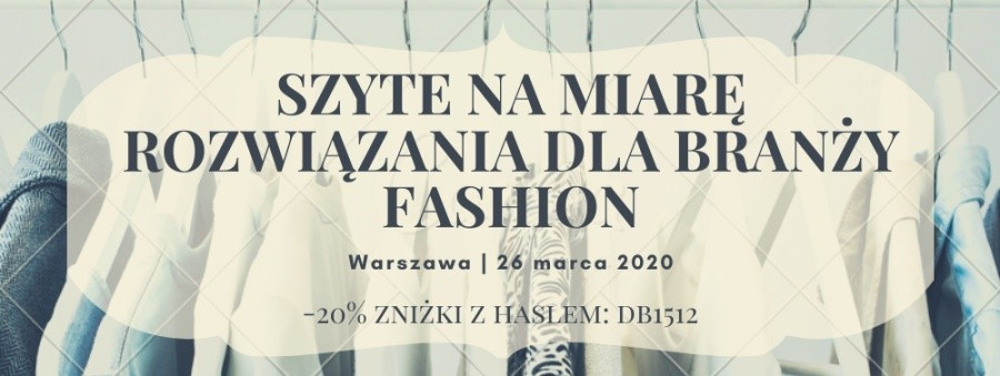 Prostok t grafika Zapraszamy do udzia u w wydarzeniu 8222 Szyte na miar rozwi zania dla bran y fashion 8221