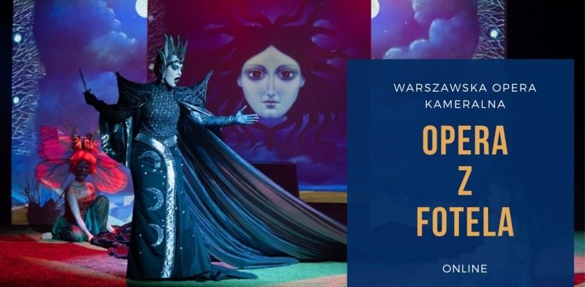 Opera z fotela. Warszawska Opera Kameralna dołączyła do akcji #zostańwdomu