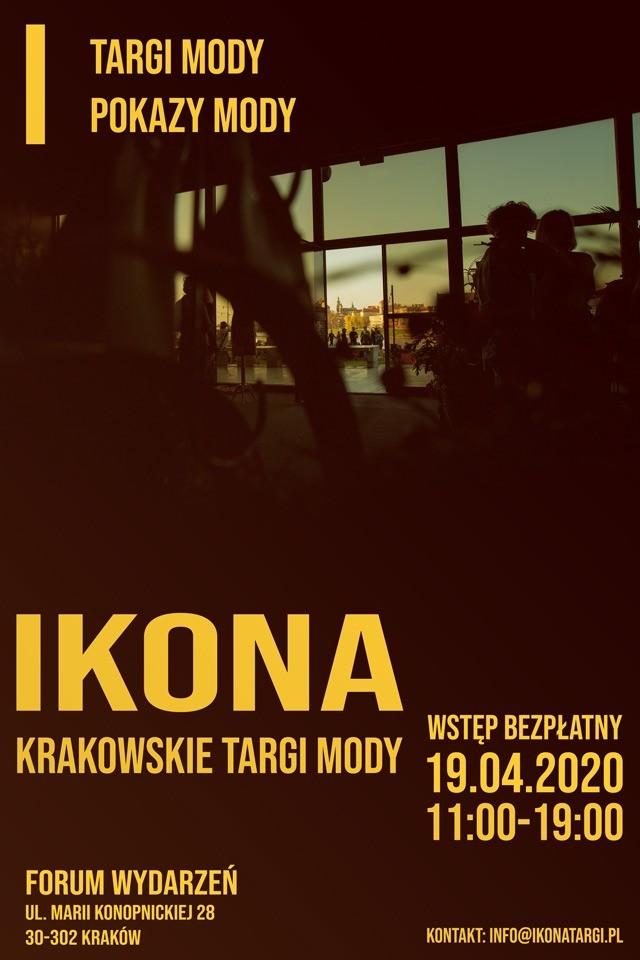 Plakat post pion 640x960 Krakowskie Targi Mody IKONA ju w kwietniu 8211 Zapraszamy